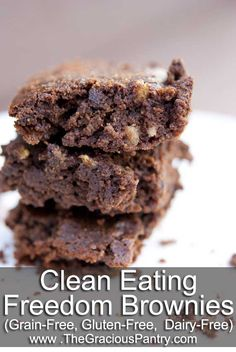 Clean Eating Freedom Brownies  1/3 cup coconut flour  1/3 cup unsweetened cocoa powder  1/3 cup coconut oil  5 whole eggs  1/2 cup maple syrup  2 tsp. pure vanilla extract  1– In a medium mixing bowl, whisk together the coconut flour and cocoa powder.  2 Whisk in the coconut oil, eggs, maple syrup and vanilla extract. Blend well.  3 Pour batter into a greased baking dish  9×13 and 350 F 30