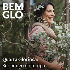 Hoje a Gloria fala sobre envelhecer e aprender a curtir cada etapa da vida. Vem com a gente e confira! #bemglo #quartagloriosa #amigodotempo