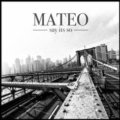 Amazon.com: Say Its So: Mateo: Music