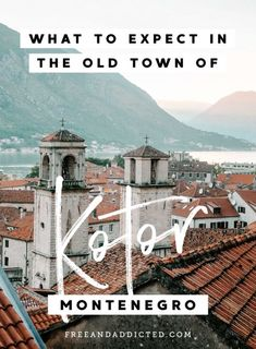 WHAT TO EXPECT IN THE VIBING OLD TOWN OF KOTOR, MONTENEGRO The Far Side, Pub Crawl, Bucket List Destinations, Macedonia, Albania, Eastern Europe, Walking Tour, Montenegro, Slovenia