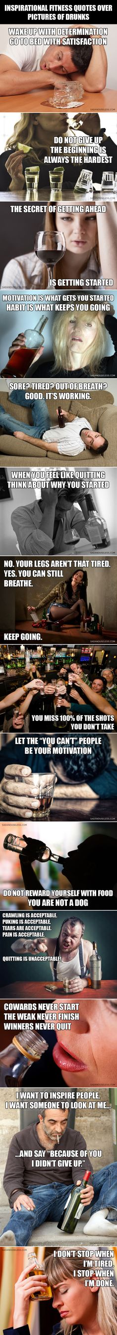 Inspirational fitness quotes over pictures of drunk people
