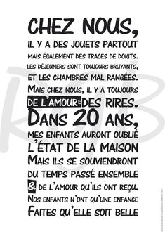Affiche - Règle de vie 'Chez Nous'- texte à télécharger Positive Attitude, Positive Quotes, Quote Citation, Cool Words, Decir No, Affirmations, Quotations, Inspirational Quotes, Wisdom