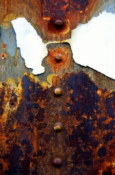 Rust | さび | Rouille | ржавчина | Ruggine | Herrumbre | Chip | Decay | Metal | Corrosion | Tarnish | Texture | Colors | Contrast | Patina | Decay | Lu Ann Ostergaard.