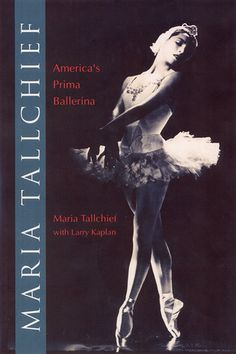 Maria Tallchief: America's Prima Ballerina She brought the world more beauty with her legendary class. Rest in Peace.