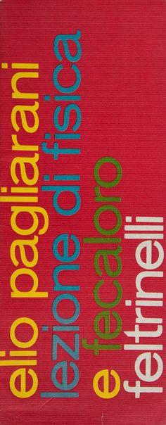 Elio Pagliarani, Lezione di fisica e fecaloro, Feltrinelli, 1968