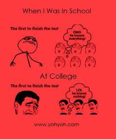 school vs College test exams.