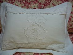 ANTIQUE FRENCH LINEN sheet pillow  Decorative hand embroidered monograme antique French fabric french linen