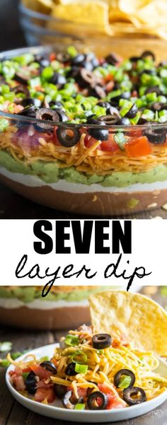 This 7 Layer Dip recipe is made with beans, sour cream, guacamole, cheese, tomatoes, olives, and scallions. It's easy to make and always a hit at parties!