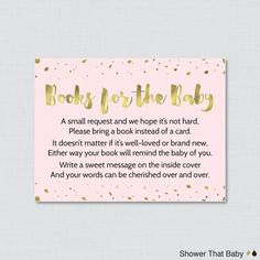 Printable Pink and Gold Baby Shower Bring a Book Instead of a Card Invitation Inserts with Faux Gold Foil  Help build the new babys library by requesting that the shower guests bring books instead of a card. The bring a book inserts explain that guests can bring new or used books. They also request that the guests write their message that would be written in a greeting card (that would be thrown away) inside the books cover instead. What a sweet way to help the baby and parents remember the…