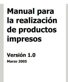 Manual para la realización de productos impresos