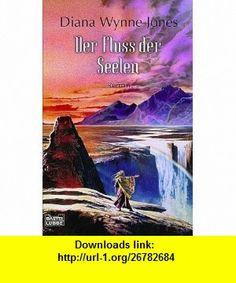 Das Dalemark Quartett 03. Der Fluss der Seelen. (9783404204632) Diana Wynne Jones , ISBN-10: 3404204638  , ISBN-13: 978-3404204632 ,  , tutorials , pdf , ebook , torrent , downloads , rapidshare , filesonic , hotfile , megaupload , fileserve