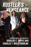 Rustler's Vengeance: From the authors of Code Name Rustler
