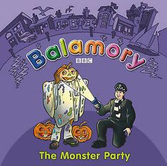 """author unknown - """"Balamory"""": The Monster Party (Random House Children's Publishers)"""