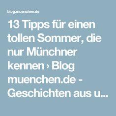 13 Tipps für einen tollen Sommer, die nur Münchner kennen › Blog muenchen.de - Geschichten aus unserer Lieblingsstadt