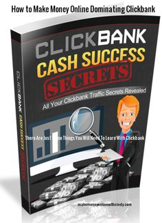 How to make money online Dominating Clickbank  You will agree with me:  Clickbank is the go-to site for Affiliate Marketers!  Yet, why do so many fail to understand the concept of how to make money?  Do You Want to Learn The Secrets of The Gurus,  Get More Traffic and Dominate Clickbank  If I could show you how to dominate Clickbank and drive traffic would you be interested?