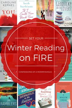 Set Your Winter Reading On Fire - Confessions of a Mommyaholic #bookreviews #reading #goodreads