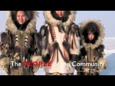 Video of the Inuit people.