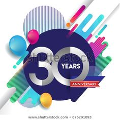 30 years Anniversary logo with colorful abstract background, vector design template elements for invitation card and poster your birthday celebration 30 Year Anniversary, Anniversary Logo, Birthday Logo, It's Your Birthday, Vector Design, Logo Design, Graphic Design, Invitation Cards, Invitations