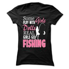 Real Girls Go Fishing T-Shirts, Hoodies. ADD TO CART ==►…