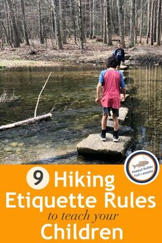 9 Hiking Etiquette Rules to Teach Your Children - peanut butter fish lessons Rules For Kids, Lessons For Kids, Outdoor Activities For Kids, Summer Activities, Nature Activities, Teaching Kindergarten, Teaching Kids, Appropriate Behavior, Hiking With Kids