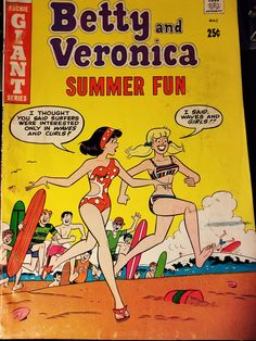 """Archie Giant Series Betty and Veronica (Summer Fun""""Double Reverse"""", Archie Comics Betty, Archie Comics Characters, Archie Comic Books, Archie And Betty, Romantic Comics, Vintage Paper Dolls, Vintage Art, Betty And Veronica, Vintage Comics"""