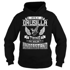 Best DRUSILLA THING  Shirt #gift #ideas #Popular #Everything #Videos #Shop #Animals #pets #Architecture #Art #Cars #motorcycles #Celebrities #DIY #crafts #Design #Education #Entertainment #Food #drink #Gardening #Geek #Hair #beauty #Health #fitness #History #Holidays #events #Home decor #Humor #Illustrations #posters #Kids #parenting #Men #Outdoors #Photography #Products #Quotes #Science #nature #Sports #Tattoos #Technology #Travel #Weddings #Women