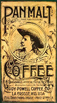 Buffalo Bill  Pan Malt Coffee Advertisement