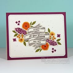 From Sea Glass Papercrafts Blog : Lovely regal tones and use of Fresh Cut Florals.