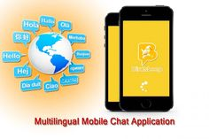 The Diversity Of Features In A Multilingual Mobile Chat Application
