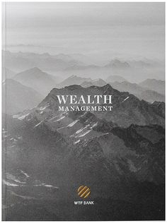 Phree - Wealth Management WTF BANK - Carlos Spottorno Wealth Management WTF BANK Carlos Spottorno A parody on the banking industry to help the rich get richer while depriving the treasury of funds that otherwise would result in tax revenue.