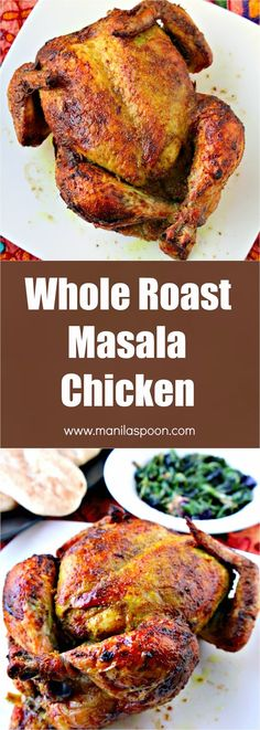 Flavored with aromatic spices, this whole roast Masala Chicken (Indian-style) comes out so yummy! The skin is deliciously crisp and the meat is tender and moist. This roast is very easy and quick to prepare, too. | manilaspoon.com