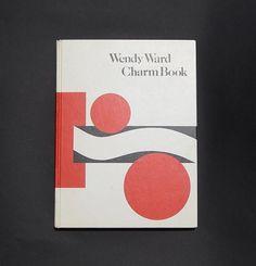 Wendy Ward Charm School Book. ca 1972. Yes I am a graduate.