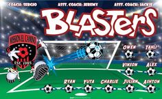 Blasters-42234 digitally printed vinyl soccer sports team banner. Made in the USA and shipped fast by BannersUSA. www.bannersusa.com
