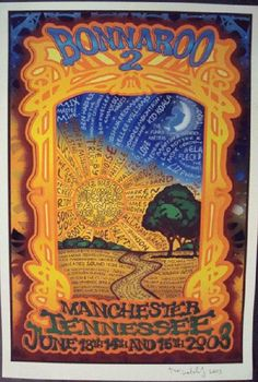 Original concert poster for Bonnaroo in 2003 featuring The Grateful Dead, Widespread Panic, Neil Young and many others. 13 x 19 inches. Signed and numbered 8 out of only Vintage Concert Posters, Music Posters, Music Festivals, Concerts, Widespread Panic, Poster Pictures, Neil Young, Festival Posters, Grateful Dead