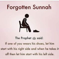 Always start with the right side first. It is SUNNAH! Islam Hadith, Islam Muslim, Islam Quran, Alhamdulillah, Beautiful Islamic Quotes, Islamic Inspirational Quotes, Quran Verses, Quran Quotes, Muslim Quotes