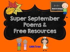 LMN Tree: Super September Poems and Free Resources Back 2 School, Last Day Of School, Beginning Of School, Tot School, Teaching Poetry, Teaching Jobs, Teaching Reading, Teaching Resources, We Are Teachers