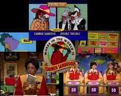 Where in the World is Carmen Sandiego--totally watched the show and played the computer game