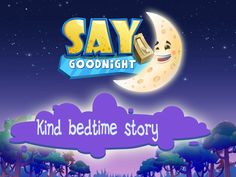 Say Goodnight – book app for bedtime routine. Play with cute animals. Get your children ready for sleep on the App Store Good Night Blessings, Good Night Wishes, Good Night Quotes, Goodnight Cute, Goodnight Post, Bedtime Routine, Learning Apps, Night Pictures