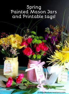 Spring Painted Mason Jars & Printable Tags