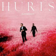 Surrender is the third studio album by English synthpop duo Hurts, released on 9 October 2015 by Columbia Records. The album spawned the sin. Adam Anderson, Theo Hutchcraft, Cool Album Covers, Pochette Album, Google Play Music, Best Albums, Album Releases, Music Albums, Electronic Music