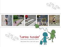 Camino escolar: pasos hacia la autonomía infantil | Educar hoy por un Madrid más sostenible