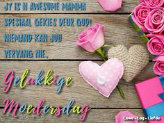 Afrikaans, Mothers, Quotes, Quotations, Afrikaans Language, Mom, Quote, Manager Quotes, Qoutes