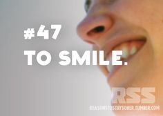 To smile. #sober #sobriety #recovery #addiction