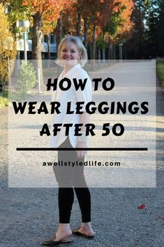 How To Wear Leggings After 50 #fallfashion #fashionover50 #styletip #styleadvice #howtowear #leggingsoutfit