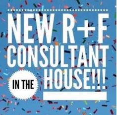 New R+F consultant in the house!