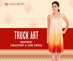 Make your weekends classy with our beautiful gradient dress. Decorated with Indian motifs, this dress is surely a killer from our Truck Art collection. #FreeSpirit #SS15