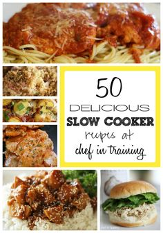 "50 Slow Cooker Recipes - I never actually ""cook"" anymore - I usually just ""crock"""