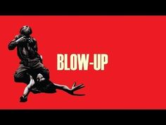 Modernism and Post-Modernism | An Analysis of Blow-Up - YouTube