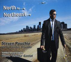 Expresión Latina: (2014) Steven Pouchie (Feat. Wilson 'Chembo' Corniel) - North by Northeast