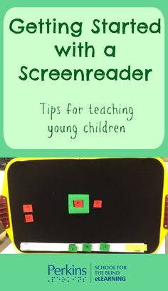 Tips for teaching young children who are blind or visually impaired to get started with a screenreader